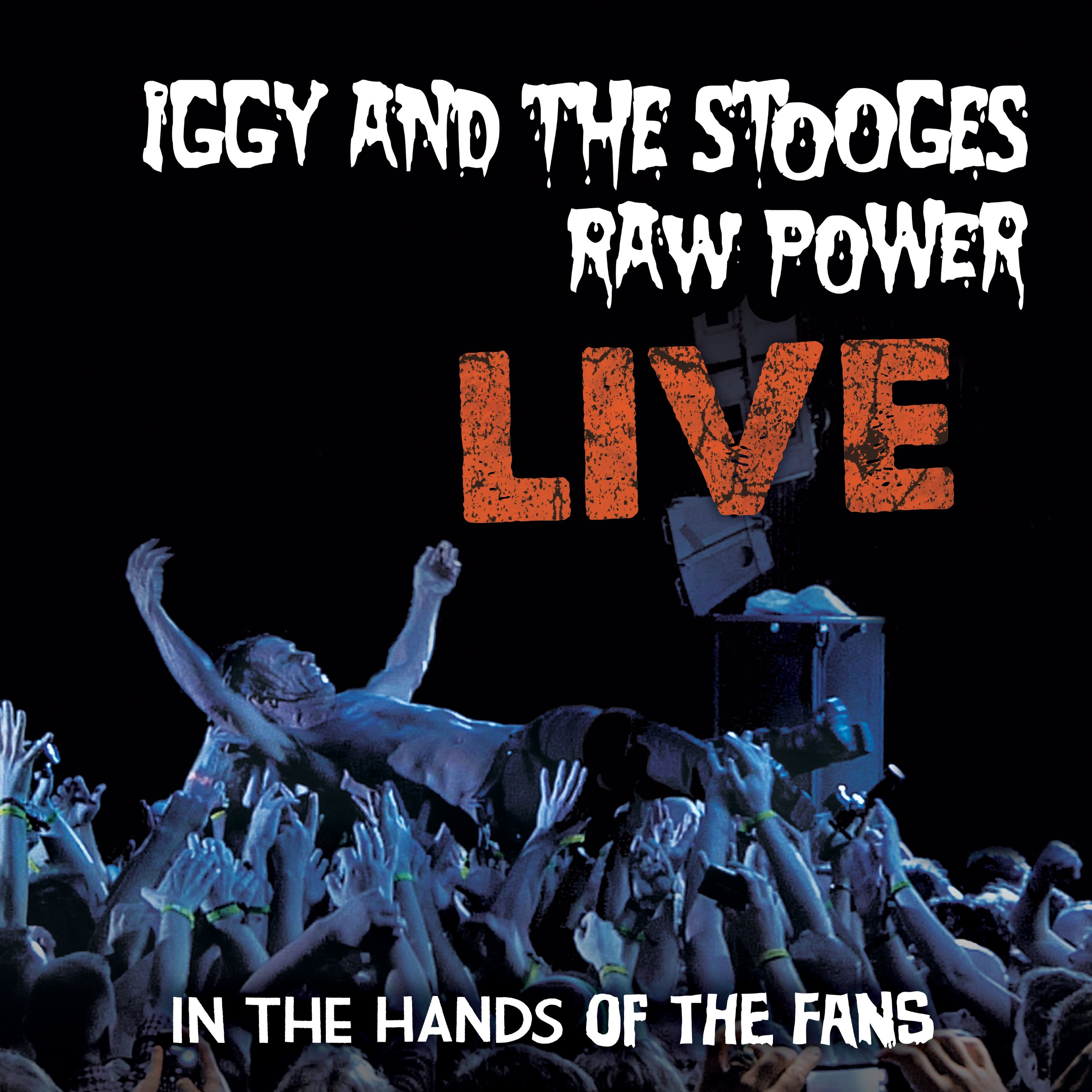 Raw Power Live: In The Hands Of The Fans 180 Gram by MVD Visual