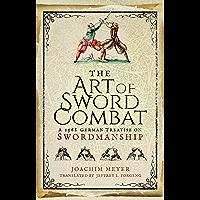 The Art of Sword Combat: A 1568 German