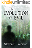 The Evolution of Evil (The Blackwell Files Book 6)