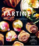 Tartine: A Classic Revisited: 68 All-New Recipes + 55 Updated Favorites (Baking Cookbooks, Pastry Books, Dessert…