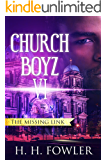 The Missing Link: Church Boyz 6 (Church Boyz Series)