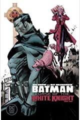 Batman: Curse of the White Knight (2019-) #3 (Batman: White Knight (2017-)) Kindle Edition