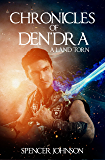 Chronicles of Den'dra: A Land Torn (English Edition)