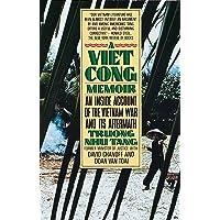 A Vietcong Memoir: An Inside Account of the Vietnam War and Its Aftermath