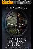 Lyric's Curse (Dragonblood Sagas: Lyric Book 1)