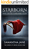 Starborn (The Order of Orion Book 1)