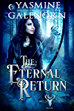 The Eternal Return (Wild Hunt Book 10)