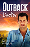 Outback Doctor (Doctors in the Outback Book 1)