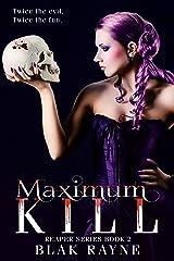 Maximum Kill ((The Reaper Series Book 2)) Kindle Edition