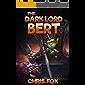The Dark Lord Bert