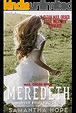 Mail Order Bride: Meredith (Denver Brides Book2)
