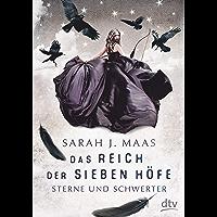 Das Reich der sieben Höfe − Sterne und Schwerter: Roman (Das Reich der sieben Höfe-Reihe 3) (German Edition) book cover