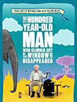 The Hundred Year-Old Man Who Climbed Out of the Window and Disappeared (English Subtitled)
