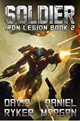 Soldier (Iron Legion Book 2) Kindle Edition