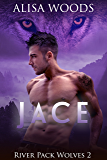 Jace (River Pack Wolves 2) - New Adult Paranormal Romance