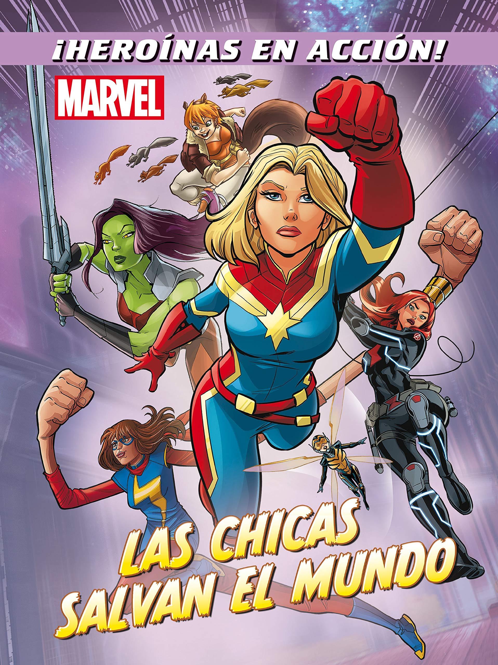 Marvel. Las chicas salvan el mundo: Cuentos Marvel. Superhéroes ...