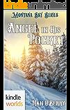 Montana Sky: Angel in His Pocket (Kindle Worlds Novella)