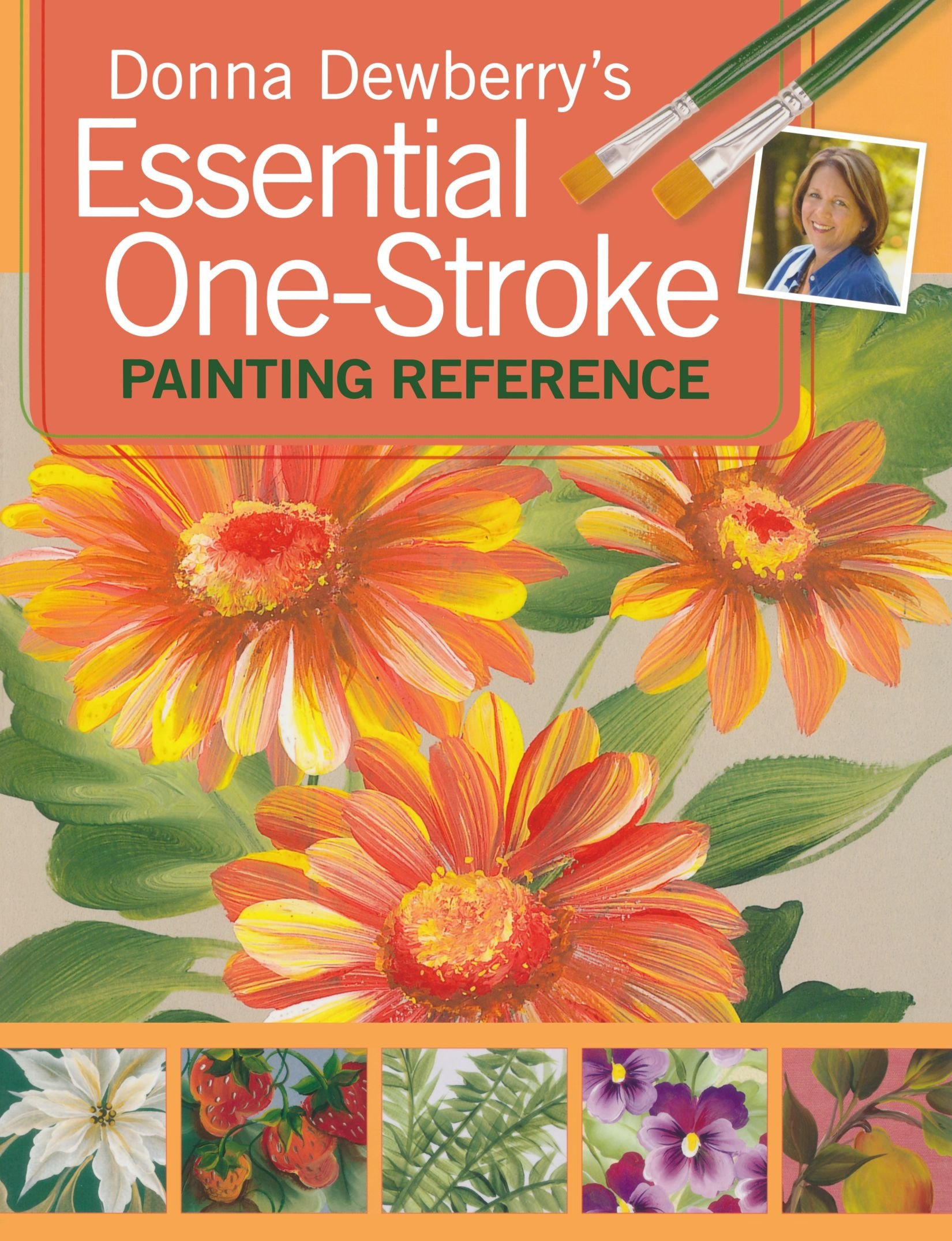 Donna Dewberry S Essential One Stroke Painting Reference Donna
