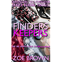 FINDERS KEEPERS: Part One - Dumpster Diving Into Womanhood: (Crossdressing, Self-Feminization, Gender Bending Fantasies) (English Edition)