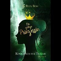 Königreich der Träume - Sequenz 4: Die gütige Prinzessin