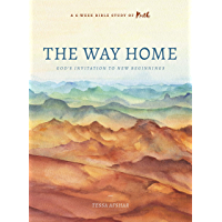 The Way Home: God's Invitation to New Beginnings