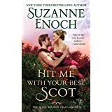Hit Me With Your Best Scot (The Wild Wicked Highlanders, 3)