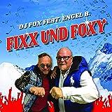 Fixx und Foxy