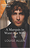 A Marquis in Want of a Wife (Liberated Ladies Book 3)