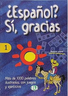 Espanol? Si, Gracias (Vocabulary Fun and Games Book 1) (Spanish Edition