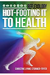 Hot-Footing it to Health Kindle Edition
