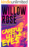 Careful little eyes: An addictive, horrifying serial killer thriller (7th Street Crew Book 4)