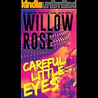Careful little eyes: An addictive, horrifying serial killer thriller (7th Street Crew Book 4)