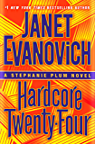 Hardcore Twenty-Four (Stephanie Plum)
