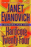 Hardcore Twenty-Four (Stephanie Plum Book 24)