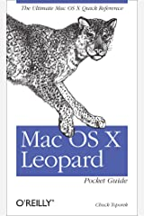 Mac OS X Leopard Pocket Guide: The Ultimate Mac OS X Quick Reference Guide Kindle Edition