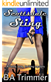 Scottsdale Sting: a funny, romantic, thrilling mystery... (Laura Black Mysteries Book 5)