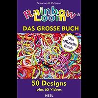 Rainbow Loom: Das große Buch (German Edition)