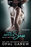 The Office Slave #3: On Her Knees (The Office Slave Series)