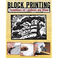Image for Block Printing: Techniques for Linoleum and Wood