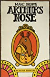Arthur's Nose (An Arthur Adventure)