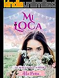 Mi Loca Encantadora (La magia del amor nº 1)