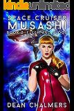 Space Cruiser Musashi: Book 2: Flesh and Blood