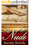 The Nude: full-length historical romance