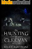 The Haunting of Cleeman House