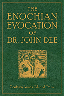 The essential enochian grimoire an introduction to angel magick the enochian evocation of dr john dee fandeluxe Images