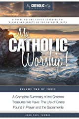 My Catholic Worship! (My Catholic Life! Series Book 2) Kindle Edition