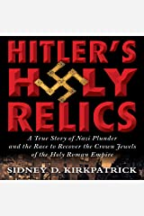 Hitler's Holy Relics Audible Audiobook