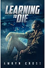 Learning to Die Kindle Edition