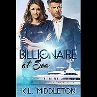 Billionaire at Sea (Book One)