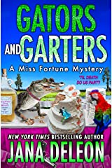 Gators and Garters (Miss Fortune Mysteries Book 18) Kindle Edition